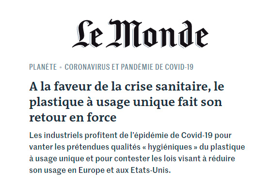 Le Mond says about the relevance  of disposable plastic during the Coronavirus emergency
